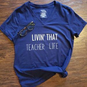 'Livin' that Teacher Life' Custom Shirt